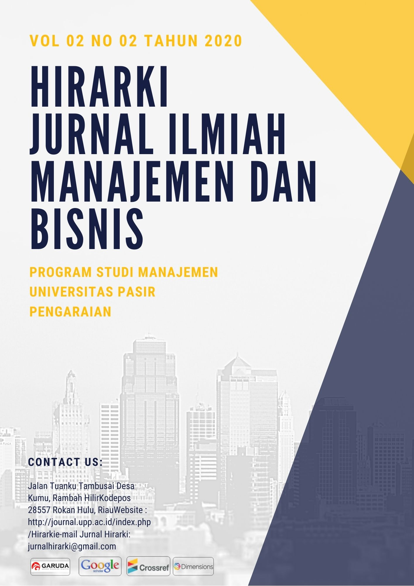 View Vol. 2 No. 2 (2020): HIRARKI : Jurnal Ilmiah Manajemen dan Bisnis