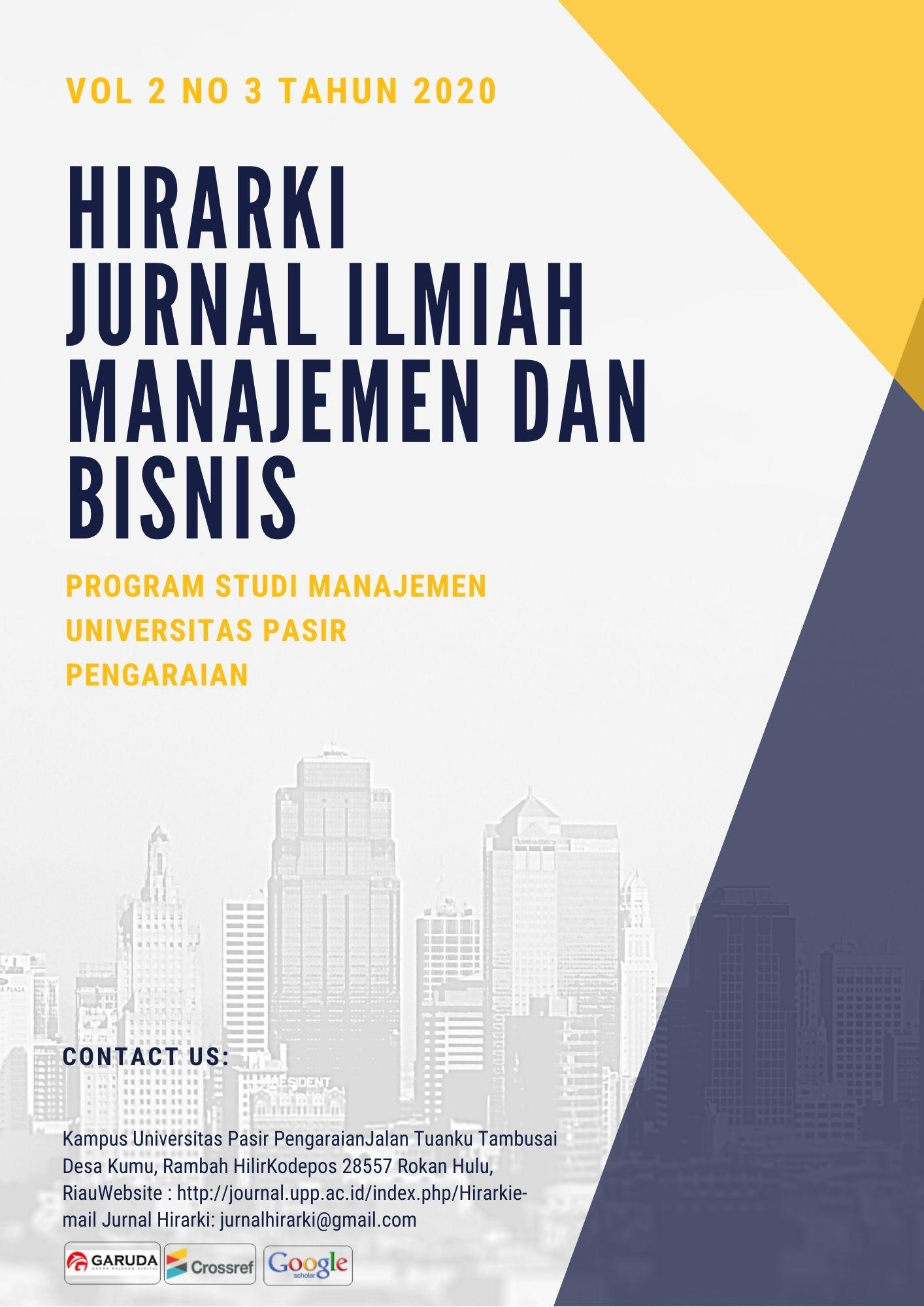 View Vol. 2 No. 3 (2020): HIRARKI : Jurnal Ilmiah Manajemen dan Bisnis